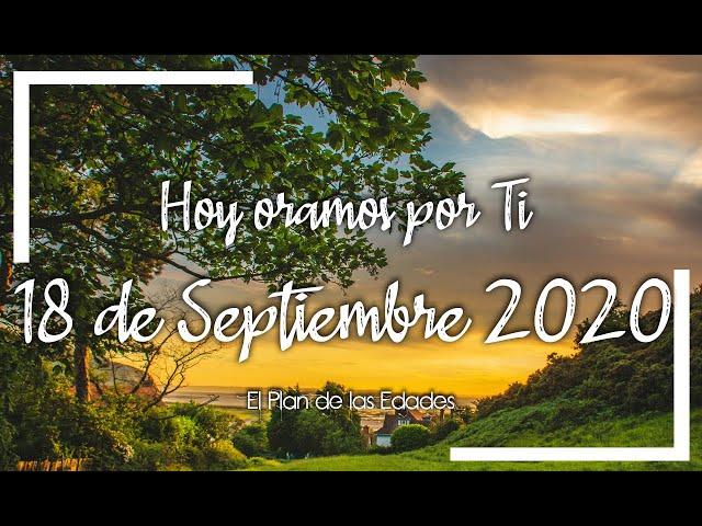 HOY ORAMOS POR TI | SEPTIEMBRE 18 de 2020 | Oración Devocional por paz para nuestro país