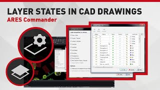 Layer States in CAD drawings // ARES Commander