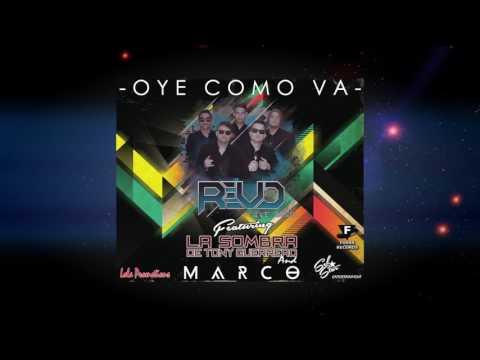 Revo Live Band - Oye Como Va Ft. La Sombra De Tony Guerrero and MARCO