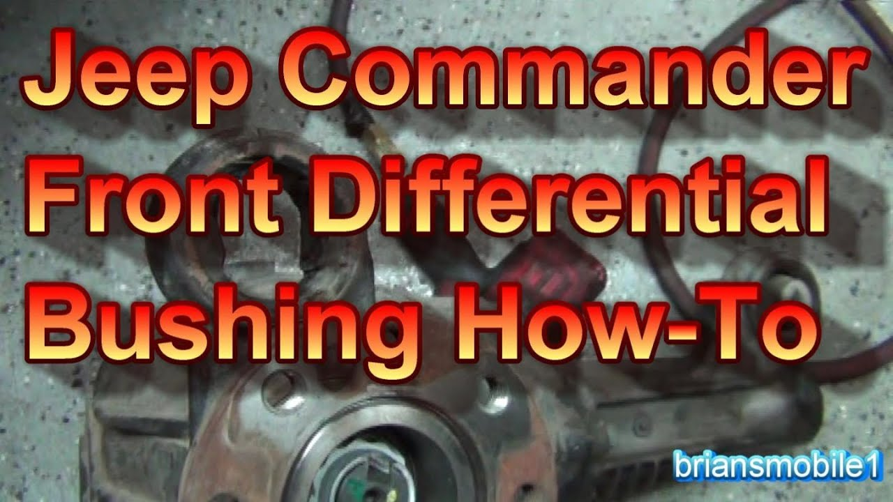 medium resolution of jeep commander front diff bushing how to