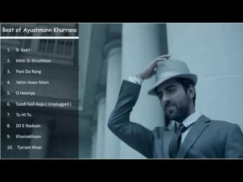 Ayushman Khurana Best Songs   Top & Latest Ayushman Khurana Songs Jukebox   October 2016