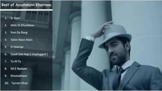 ayushman khurana best songs top latest ayushman khurana songs jukebox october 2016