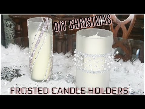 INEXPENSIVE GLAM CHRISTMAS DECOR 2019 | DIY FROSTED CANDLE HOLDERS