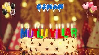 İyi ki doğdun OSMAN doğum günün kutlu olsun, Mutlu Yıllar Osman, İsme Özel Doğum Günü Şarkısı