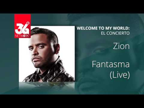 Zion -  Fantasma (Welcome to my world) [Live]