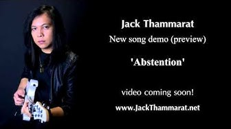 'Abstention' (audio preview) by Jack Thammarat