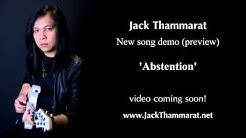 'Abstention' (Demo) by Jack Thammarat