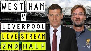 West Ham vs Liverpool FC 1st Half Live Stream #LFC #YNWA