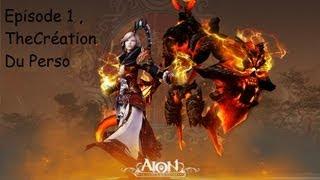 Aion - Episode 1 , La Création Du Personnage - HD