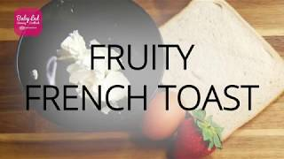 Fruity French Toast Rolls  - Baby Led Weaning Recipes