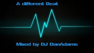 A Different Beat Mixed by Dan Adams (August 2013)