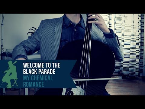 My Chemical Romance - Welcome to the Black Parade for cello and piano (COVER)