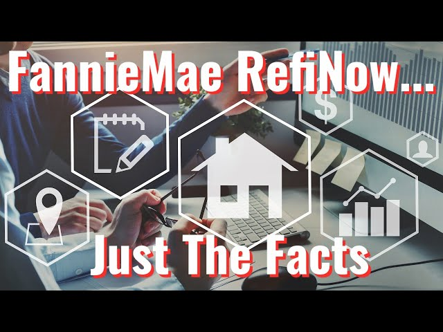Fannie Mae RefiNow – Just the Facts - Mortgage Refinance | Mortgage Advice | Mortgage Loan