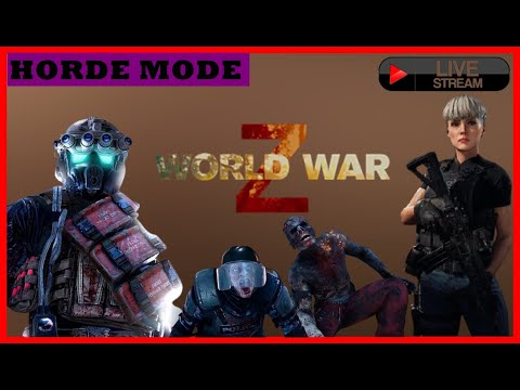 [mati-lampu-terooosss]-world-war-z-horde-mode-online---random-team