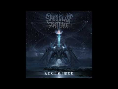 Shadow Of Intent - Reclaimer (OFFICIAL ALBUM STREAM)