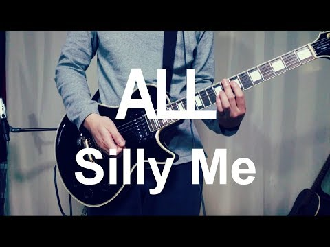 ALL - Silly Me (Guitar Cover) with TAB