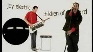 "Joy Electric - ""Children Of The Lord"""