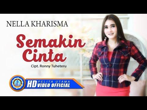 Download Nella Kharisma - SEMAKIN CINTA      HD Mp4 baru