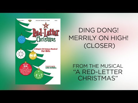Ding Dong! Merrily on High! (Closer) (Lyric Video) | A Red-Letter Christmas [Simple Christmas Kids]