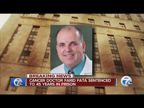 Cancer doctor Farid Fata sentenced to 45 years in prison
