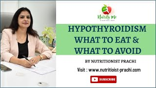 Hypothyroidism What to Eat and What to Avoid