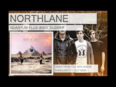 Northlane - Quantum Flux 800% Slower Soundscape