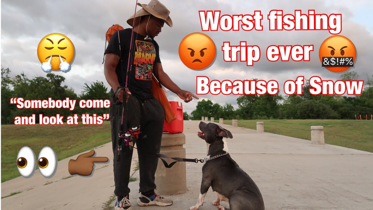 Worst Fishing Trip Ever