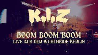 K.I.Z - Boom Boom Boom - Live aus der Wuhlheide Berlin