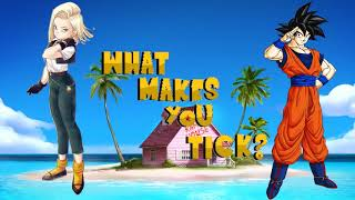 What Makes You Tick? : Episode 1: Android 18
