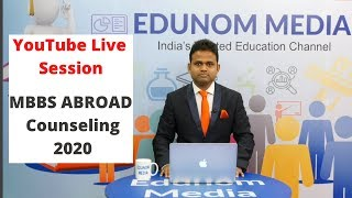 Live MBBS Counselling | NEET 2020 & Covid 19 Effect on Students | MBBS Abroad | MBBS Counseling 2020