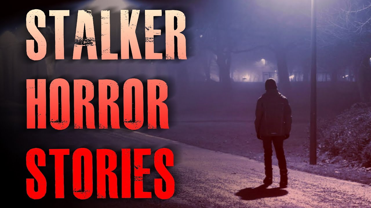 4 TRUE Scary Stalker Horror Stories | True Scary Stories