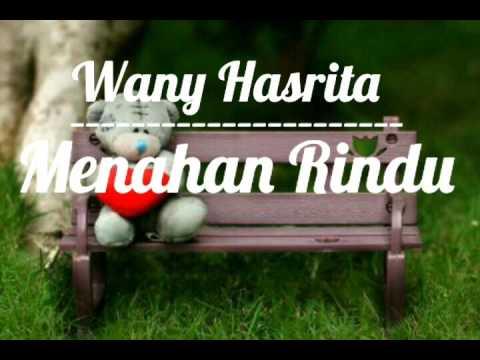 Wany Hasrita - Menahan Rindu (lirik)