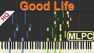 G Eazy & Kehlani   Good Life The Fate of the Furious OST I Piano Tutorial & Sheets by MLPC