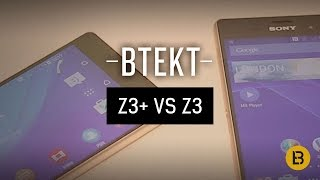 Sony Xperia Z3+ vs Z3
