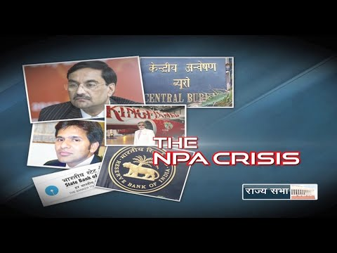 Special Report - Loan Defaults in India: The NPA Crisis