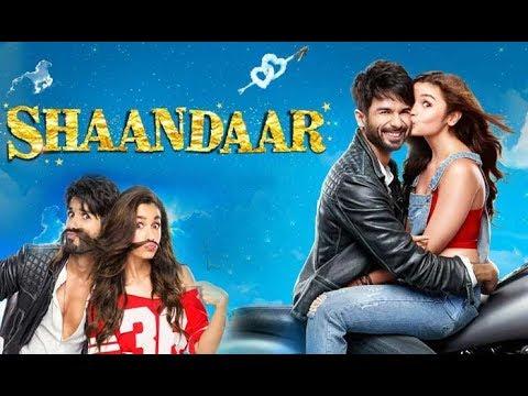Download Saandaar Full Movie  2015 | Alia Bhatt Shahid Kapoor New Movies | Hindi New Latest Movie