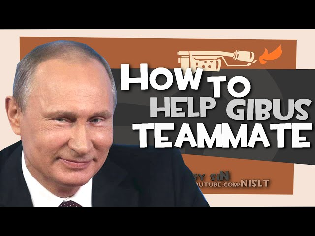 TF2: How to help gibus teammate