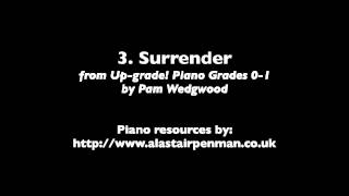 3. Surrender from Up-Grade! Piano Grades 0-1 by Pam Wedgwood