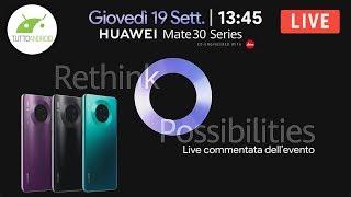 HUAWEI MATE 30 PRO: PRESENTAZIONE in DIRETTA commentata in italiano | TuttoAndroid