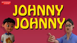 Johnny Johnny Yes Papa - Nursery Rhymes for Children