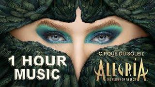 1 HOUR NON-STOP Alegría | Cirque du Soleil MUSIC | Listen on repeat! What a joyous, magical feeling