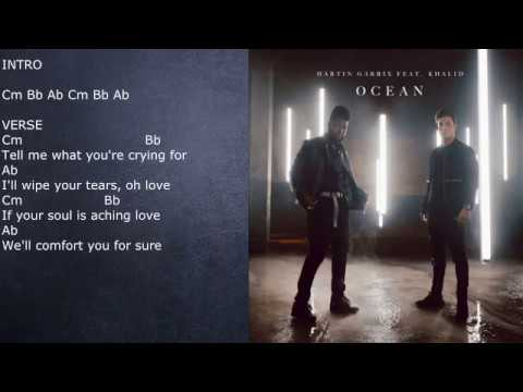 Martin Garrix Feat Khalid Ocean Chords And Lyrics Youtube