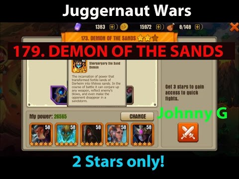 Juggernaut Wars  - Defeating 173 Demon Of The Sands Unboxing Adele 4 Stars