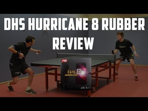 DHS Hurricane 8 Rubber Review