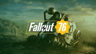 |PC| Fallout 76 - Open Beta PRESHOW & First Impressions