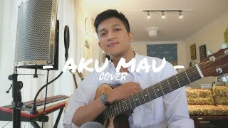 AKU MAU - ONCE ( COVER BY ALDHI ) MP3