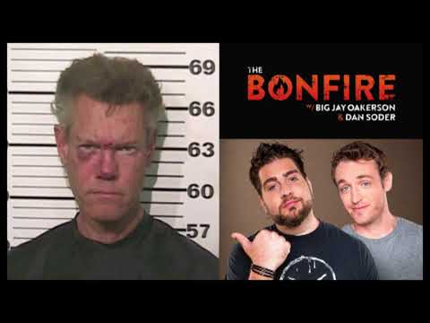 The Bonfire - Randy Travis Naked Arrest Tape w/ Video Big Jay Oakerson Dan Soder