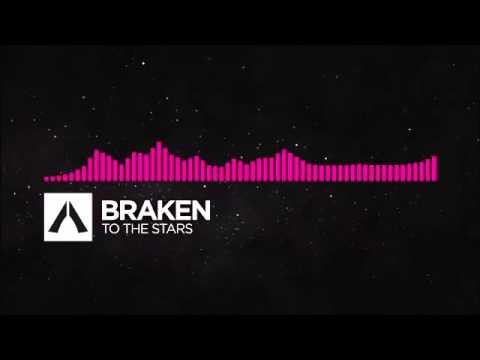 Braken - To The Stars 1 hour version
