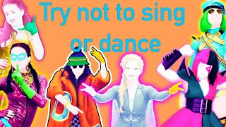 Try Not To Sing Or Dance 2! Just Dance edition