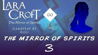 Lara Croft GO: The Mirror of Spirits #3 - The Foyer